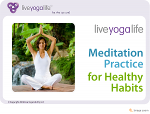 Guided Meditation Class 2 – Healthy Habits
