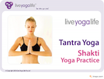 Tantra Yoga - Shakti Yoga Practice
